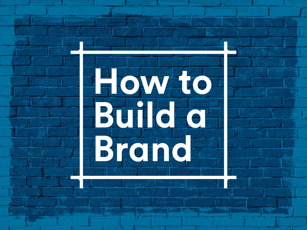 Brand Building 101: How to Build a Brand